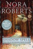Book Cover Image. Title: Shadow Spell (Cousins O'Dwyer Trilogy Series #2), Author: Nora Roberts
