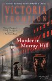 Book Cover Image. Title: Murder in Murray Hill (Gaslight Mystery Series #16), Author: Victoria Thompson