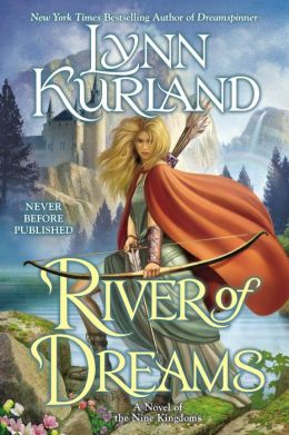 River of Dreams (Nine Kingdoms Series #8)