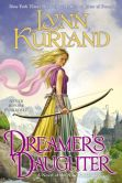 Book Cover Image. Title: Dreamer's Daughter (Nine Kingdoms Series #9), Author: Lynn Kurland