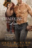Book Cover Image. Title: Straddling the Line (Play-by-Play Series #8), Author: Jaci Burton