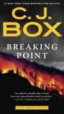 Book Cover Image. Title: Breaking Point (Joe Pickett Series #13), Author: C. J. Box