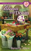 Book Cover Image. Title: Bloom and Doom, Author: Beverly Allen