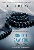 Book Cover Image. Title: Since I Saw You (Because You Are Mine Series #4), Author: Beth Kery