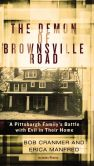 Book Cover Image. Title: The Demon of Brownsville Road:  A Pittsburgh Family's Battle with Evil in Their Home, Author: Bob Cranmer