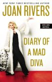 Book Cover Image. Title: Diary of a Mad Diva, Author: Joan Rivers