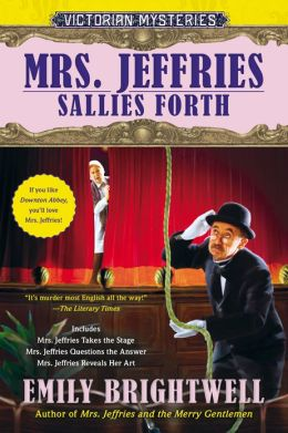 Mrs. Jeffries Sallies Forth (Mrs. Jeffries Series #10-12)