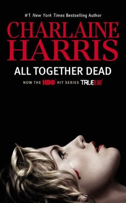 All Together Dead (TV Tie-In)