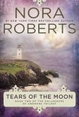 Book Cover Image. Title: Tears of the Moon, Author: Nora Roberts