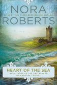 Book Cover Image. Title: Heart of the Sea, Author: Nora Roberts