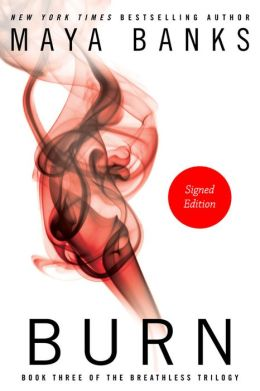 Burn (The Breathless Trilogy #3) (Signed Edition)