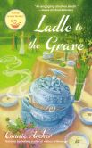 Book Cover Image. Title: Ladle to the Grave, Author: Connie Archer