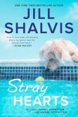 Book Cover Image. Title: Stray Hearts, Author: Jill Shalvis