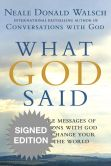 Book Cover Image. Title: What God Said:  The 25 Core Messages of Conversations with God That Will Change Your Life and the World (Signed Book), Author: Neale Donald Walsch
