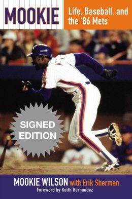 Mookie: Life, Baseball, and the '86 Mets (Signed Book)