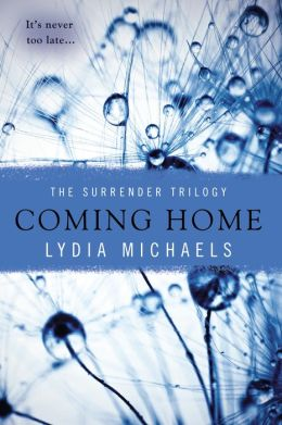Coming Home (Lydia Michaels' Surrender Series #3)