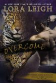 Book Cover Image. Title: Overcome, Author: Lora Leigh