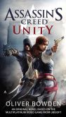 Book Cover Image. Title: Assassin's Creed:  Unity, Author: Oliver Bowden
