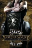 Book Cover Image. Title: Silver Bastard, Author: Joanna Wylde