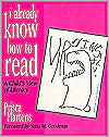 I Already Know How to Read: A Child's View of Literacy