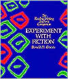 Experiment with Fiction (Reading/Writing Teacher's Companion Series)