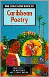 The Heinemann Book of Caribbean Poetry