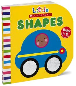 Shapes (Little Scholastic Series)
