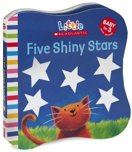 Five Shiny Stars (Little Scholastic Series)