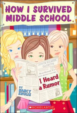 I Heard a Rumor (How I Survived Middle School Series #3)