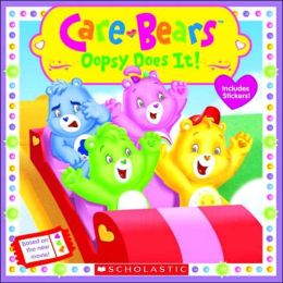 Oopsy Does It! (Care Bears Series)