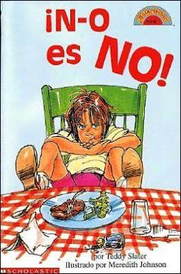 ¡N-o es NO! (N-O Spells No!)