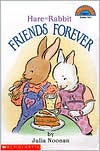 Hare and Rabbit Friends Forever (Hello Reader! Series)