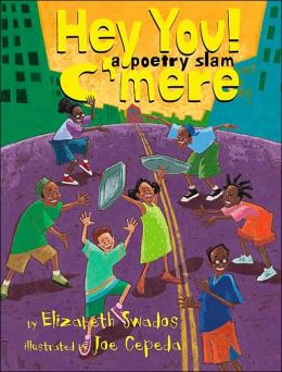 Hey You! C'mere!: A Poetry Slam