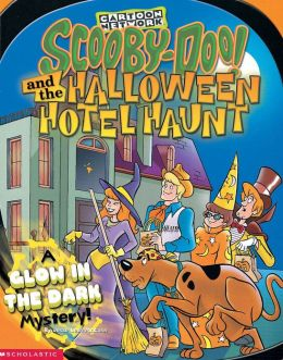 Scooby-Doo and the Halloween Hotel Haunt: A Glow in the Dark Mystery!