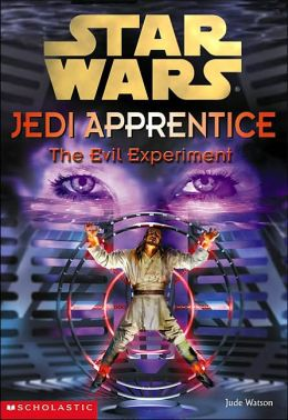 Star Wars Jedi Apprentice #12: Evil Experiment