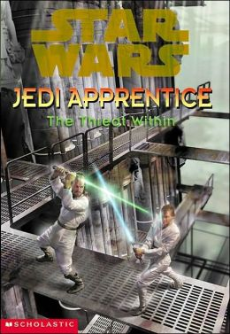 Star Wars Jedi Apprentice #18: The Threat Within