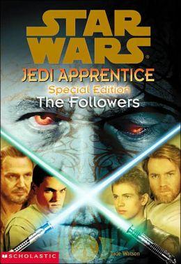 Star Wars Jedi Apprentice Special Edition The Followers