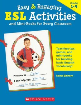 Easy and Engaging ESL Activities and Mini-Books for Every Classroom