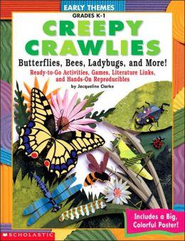 Early Themes: Creepy Crawless