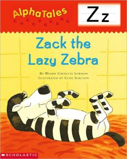 Zack the Lazy Zebra: Letter Z