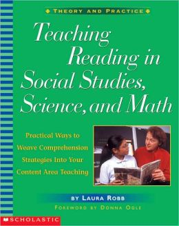Teaching Reading in Social Studies, Science, and Math