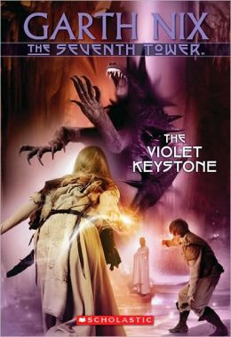 The Violet Keystone (Seventh Tower Series #6)