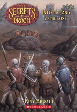 Into the Land of the Lost (Secrets of Droon Series #7)