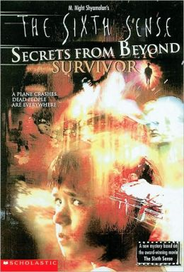 Sixth Sense: Secrets from Beyond Survivor