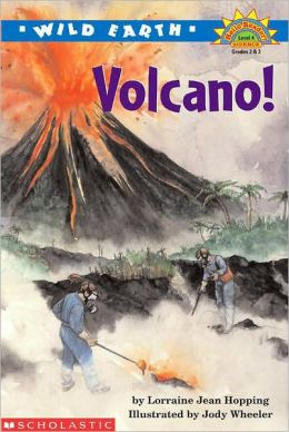 Wild Earth : Volcano! (Hello Reader! Science Series)