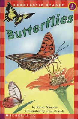 Butterflies (Scholastic Reader Series, Level 2)