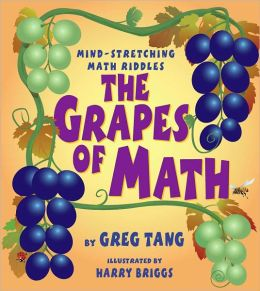 The Grapes of Math: Mind-Stretching Math Riddles (Scholastic Bookshelf)