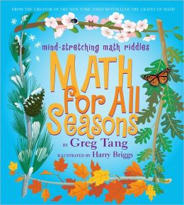 Math for All Seasons (Mind-Stretching Math Riddles Series)