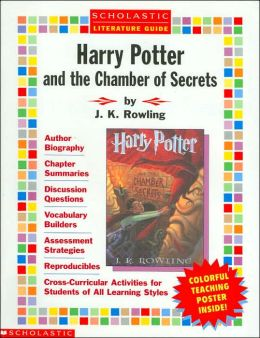 Harry Potter and the Chamber of Secrets: Scholastic Literature Guide