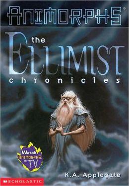 The Ellimist Chronicles (Pre-Animorphs Series)